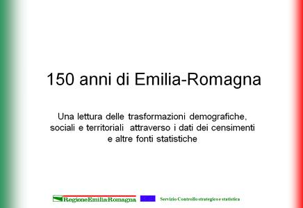 Centocinquanta anni di Emilia-Romagna