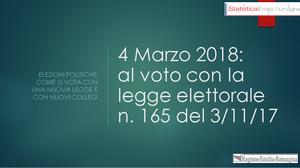 4 Marzo 2018: al voto con la legge elettorale n. 165 del 3/11/17