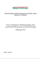 Focus sul Rapporto di Benchmarking sulla società dell'informazione in Emilia-Romagna. Edizione 2015
