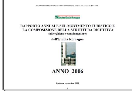 Rapporto annuale sul movimento turistico e la composizione della struttura ricettiva (alberghiera e complementare) - Anno 2006