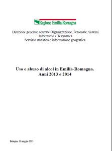 Uso e abuso di alcol in Emilia-Romagna. Anni 2013-2014