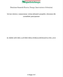 Il mercato del lavoro dell'Emilia-Romagna nel 2016