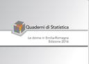 Le donne in Emilia-Romagna. Edizione 2016