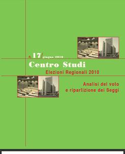 Elezioni regionali 2010. Analisi del voto e ripartizione dei seggi