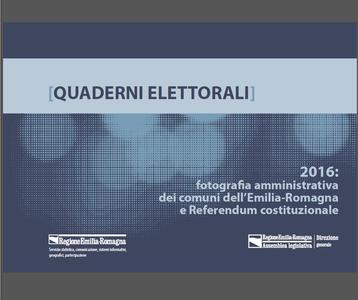 2016: fotografia amministrativa dei comuni dell'Emilia-Romagna e Referendum costituzionale