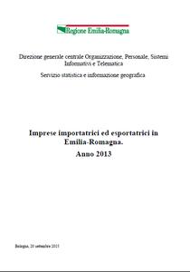 Imprese importatrici ed esportatrici in Emilia-Romagna.  Anno 2013