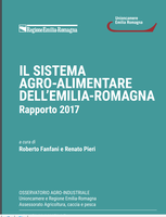 Il sistema agro-alimentare dell'Emilia-Romagna. Rapporto 2017