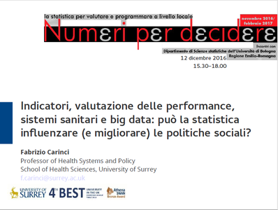 Indicatori, valutazione delle performance, sistemi sanitari e big data: può la statistica influenzare (e migliorare) le politiche sociali?