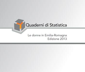 Le donne in Emilia-Romagna. Edizione 2013