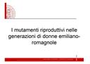 I mutamenti riproduttivi nelle generazioni di donne emiliano-romagnole