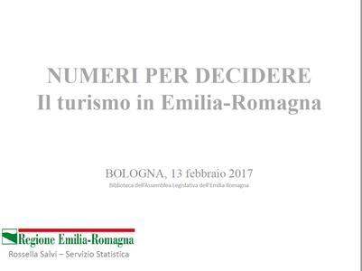 Numeri per decidere. Il turismo in Emilia-Romagna