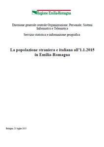 La popolazione straniera e italiana all'1.1.2015 in Emilia-Romagna
