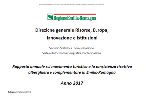 Rapporto annuale sul movimento turistico e la consistenza ricettiva alberghiera e complementare in Emilia-Romagna.  Anno 2017