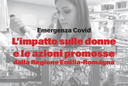 Emergenza Covid. L'impatto sulle donne e le azioni promosse dalla Regione Emilia-Romagna