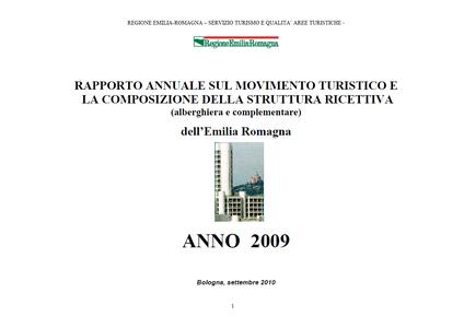 Rapporto annuale sul movimento turistico e la composizione della struttura ricettiva (alberghiera e complementare) - Anno 2009