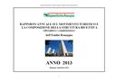 Rapporto annuale sul movimento turistico e la composizione della struttura ricettiva (alberghiera e complementare) - Anno 2013