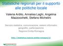 Statistiche regionali per il supporto alle politiche di livello locale