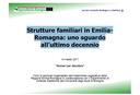 Strutture familiari in Emilia- Romagna: uno sguardo all'ultimo decennio