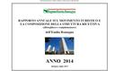 Rapporto annuale sul movimento turistico e la composizione della struttura ricettiva (alberghiera e complementare). Anno 2014
